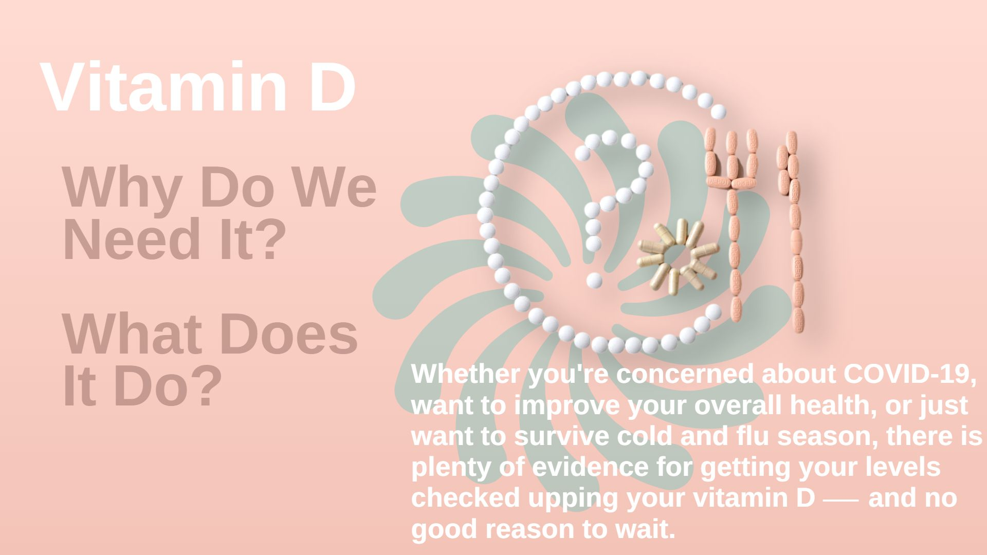 Vitamin D Do you need it?